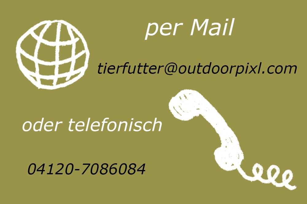 Bestellen können Sie telefonisch oder per Mail