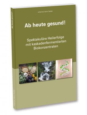 """Buch """"Ab heute gesund"""""""